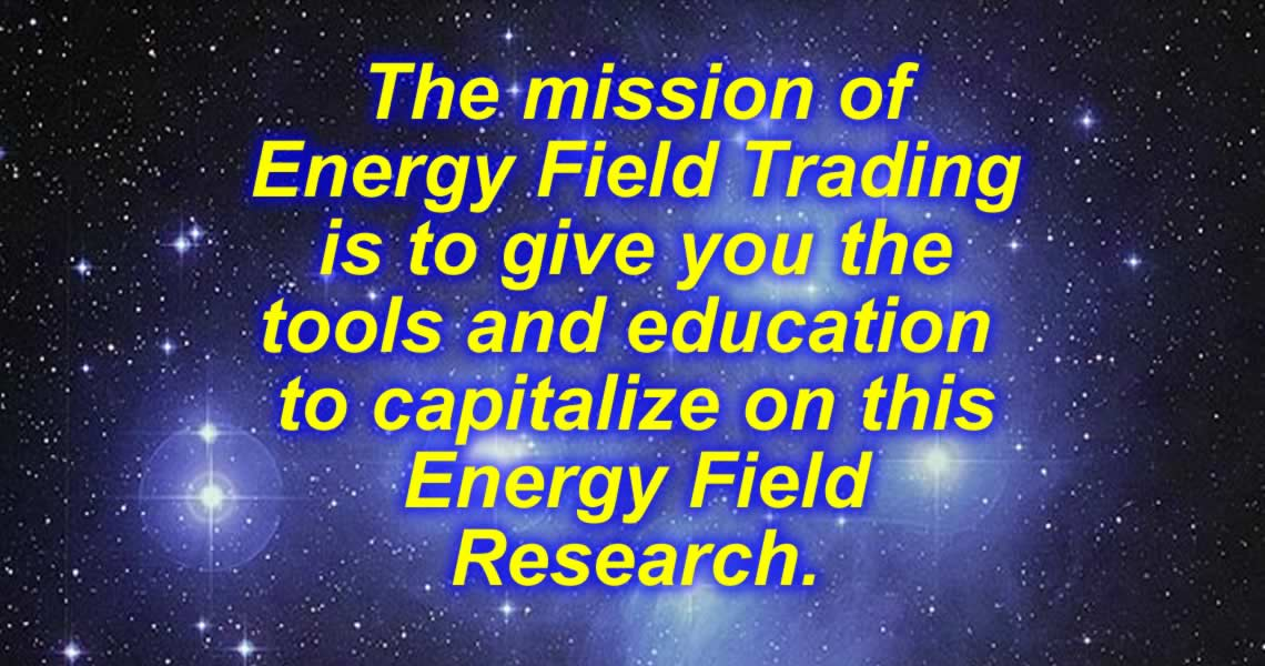 The Mission of Energy Field Trading